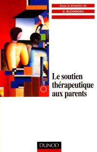 Le soutien thérapeutique aux parents