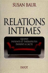 Relations intimes : quand patients et thérapeutes passent à l'acte