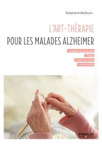 L'art-thérapie pour les malades Alzheimer : ateliers et activités, tricot, point de croix, livre textile