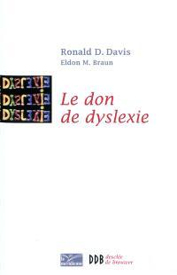 Le don de dyslexie : et si ceux qui n'arrivent par à lire étaient en fait très intelligents