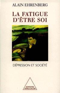 La fatigue d'être soi : dépression et société
