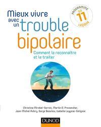 Mieux vivre avec un trouble bipolaire : comment le reconnaître et le traiter : programme en 11 leçons
