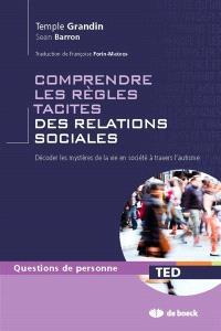 Comprendre les règles tacites des relations sociales : décoder les mystères de la vie en société à travers l'autisme