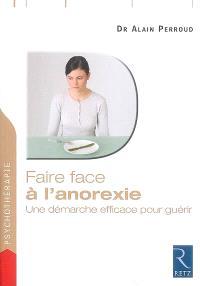 Faire face à l'anorexie : une démarche efficace pour guérir