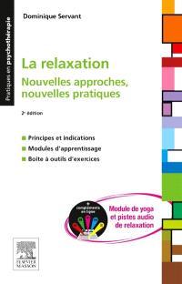 La relaxation : nouvelles approches, nouvelles pratiques