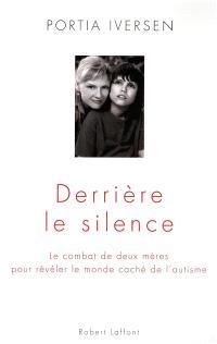 Derrière le silence : le combat de deux mères pour révéler le monde caché de l'autisme