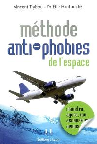 Méthode anti-phobies de l'espace