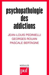 Psychopathologie des addictions