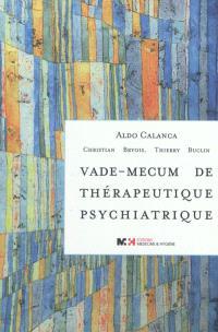 Vade-mecum de thérapeutique psychiatrique