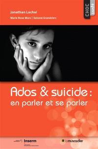 Ados & suicide : en parler et se parler