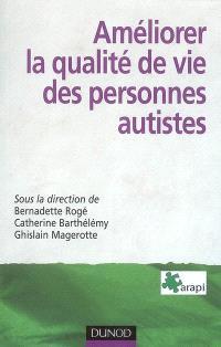 Améliorer la qualité de vie des personnes autistes : problématiques, méthodes, outils