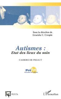 Autismes : état des lieux du soin