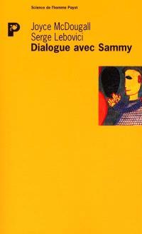 Dialogue avec Sammy : contribution à l'étude de la psychose infantile