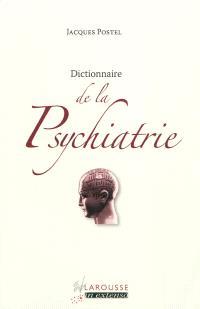 Dictionnaire de la psychiatrie