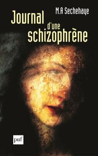 Journal d'une schizophrène : auto-observation d'une schizophrène pendant le traitement psychothérapique
