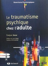 Le traumatisme psychique : chez l'adulte