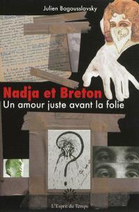 Nadja et Breton : un amour juste avant la folie