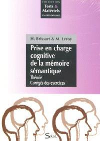Prise en charge cognitive de la mémoire sémantique
