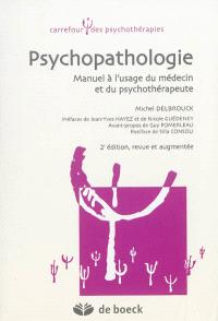 Psychopathologie : manuel à l'usage du médecin et du psychothérapeute