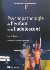 Psychopathologie de l'enfant et de l'adolescent