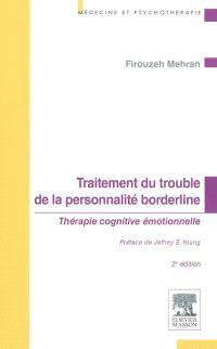 Traitement du trouble de la personnalité borderline : thérapie cognitive émotionnelle : approche intégrative