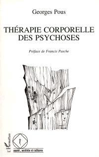 Thérapie corporelle des psychoses : des enveloppements aux massages
