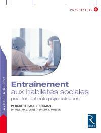Entraînement aux habiletés sociales pour les patients psychiatriques