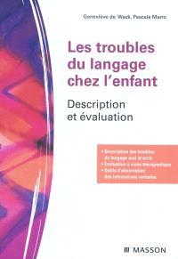 Les troubles du langage chez l'enfant : description et évaluation