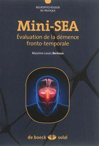 Mini-SEA : évaluation de la démence fronto-temporale
