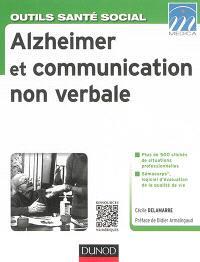 Alzheimer et communication non verbale : maladie d'Alzheimer et apparentées