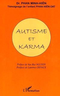 Autisme et karma : témoignage de l'enfant Phan Hiên-Dat à travers la communication facilitée avec Laurence Devaux (orthophoniste)