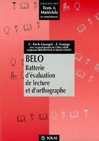 BELO : batterie d'évaluation de la lecture et d'orthographe
