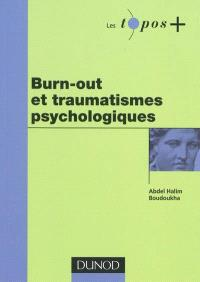 Burn-out et traumatismes psychologiques