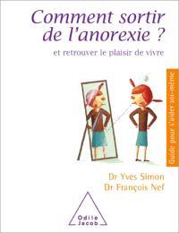 Comment sortir de l'anorexie ?