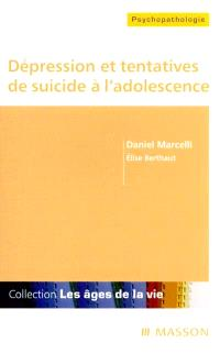 Dépression et tentatives de suicide à l'adolescence