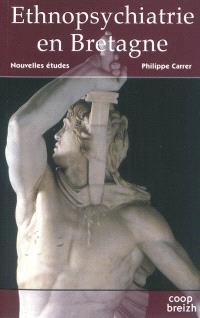 Ethnopsychiatrie en Bretagne : nouvelles études