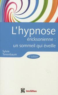 L'hypnose éricksonienne : un sommeil qui éveille