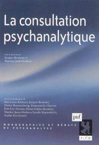 La consultation psychanalytique