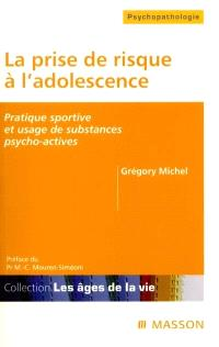 La prise de risque à l'adolescence : pratique sportive et usage de substances psycho-actives