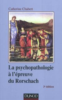 La psychopathologie à l'épreuve du Rorschach