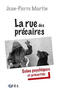 La rue des précaires : soins psychiques et précarités