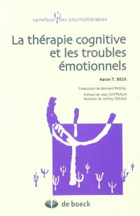 La thérapie cognitive et les troubles émotionnels