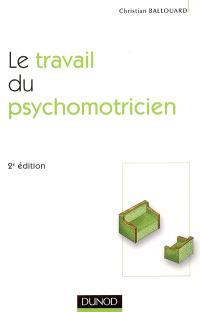 Le travail du psychomotricien