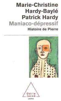 Maniaco-dépressif : l'histoire de Pierre