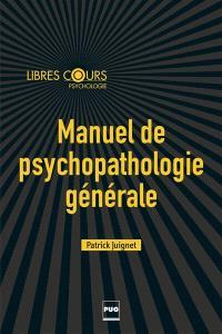 Manuel de psychopathologie générale