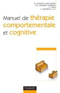 Manuel de thérapie comportementale et cognitive