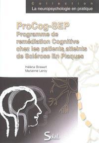 ProCog-SEP : programme de remédiation cognitive chez les patients atteints de sclérose en plaque