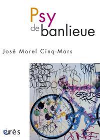 Psy de banlieue : docu-fiction