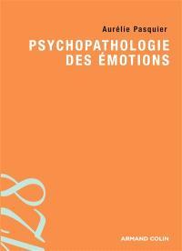 Psychopathologie des émotions