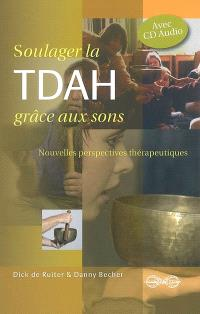 Soulager la TDAH grâce aux sons : nouvelles perspectives thérapeutiques